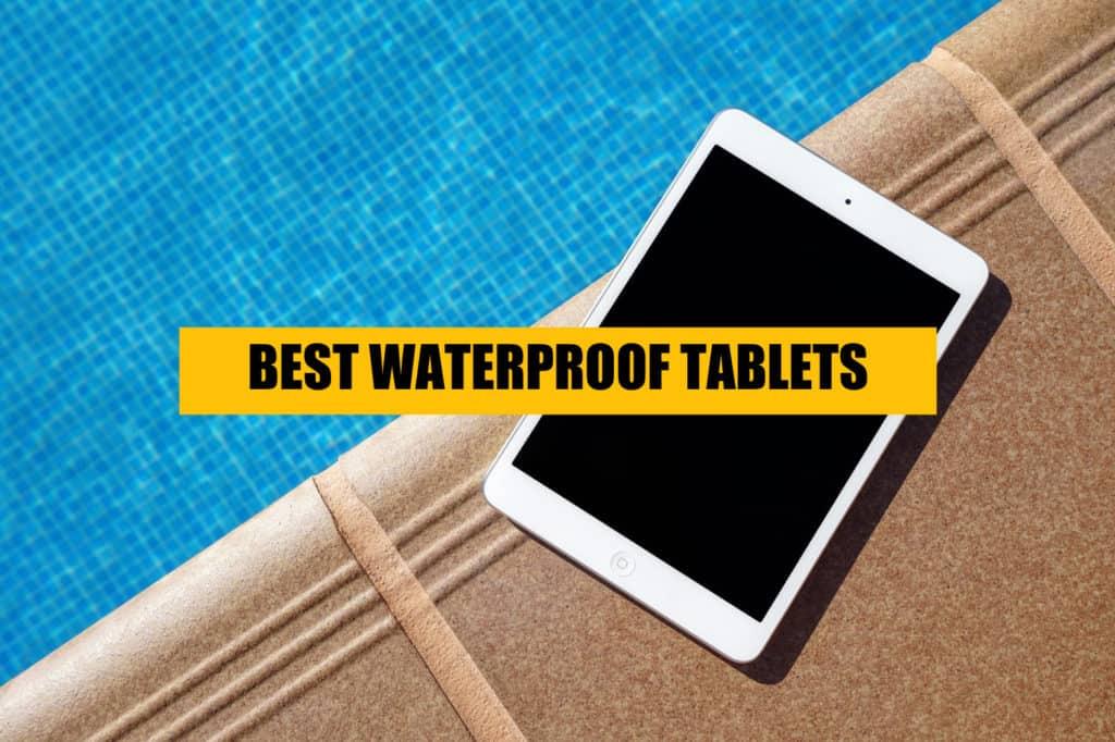 waterpproof-best-tablets-ipads