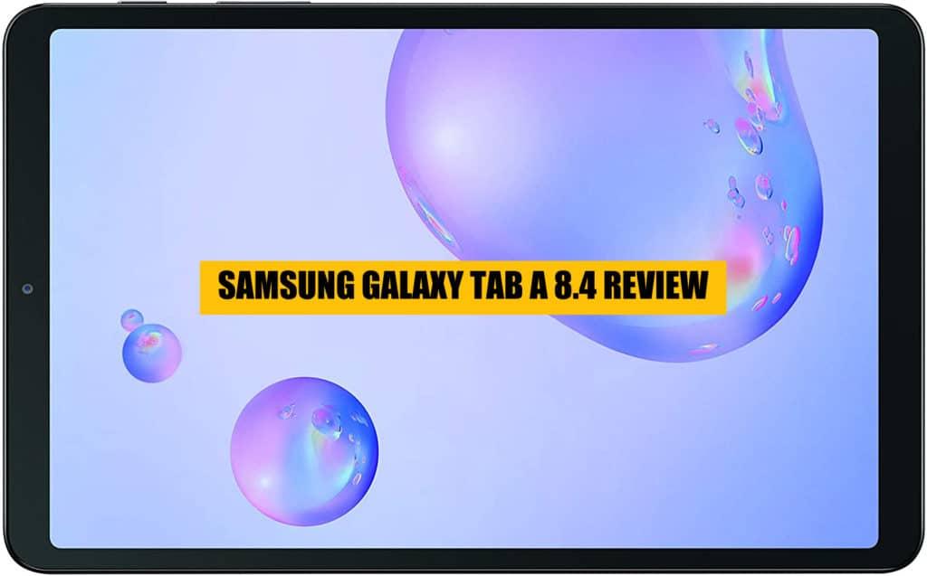 Samsung Galaxy Tab A 8.4 review SIDEWAYS