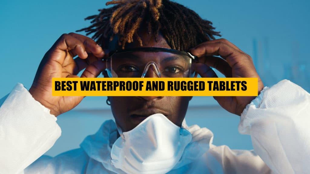 best-waterproof-rugged-tablets