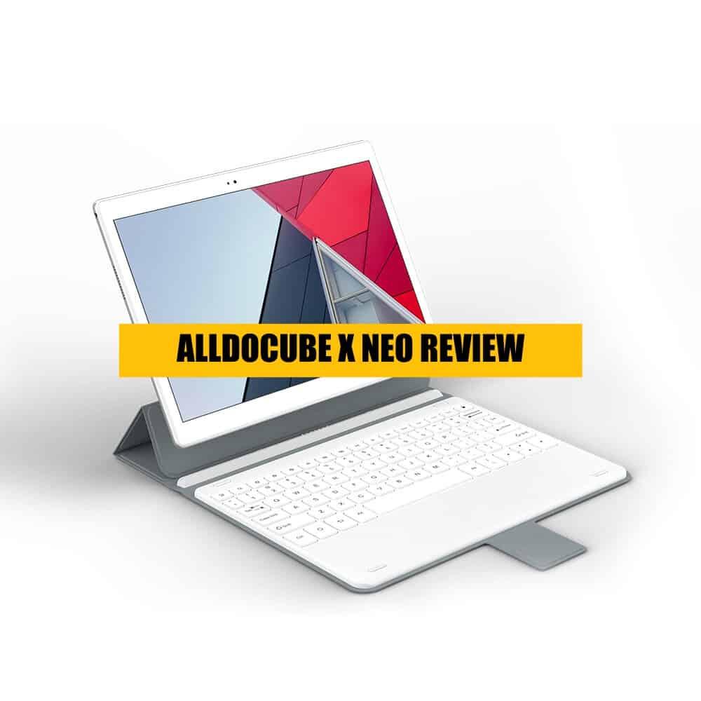 ALLDOCUBE X NEO Review