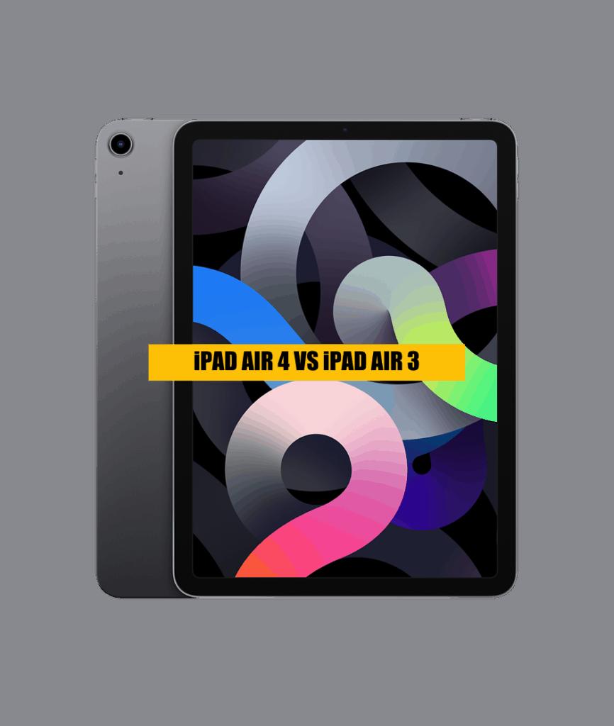 APPLE-IPAD-AIR-4-VS-APPLE-IPAD-AIR-3