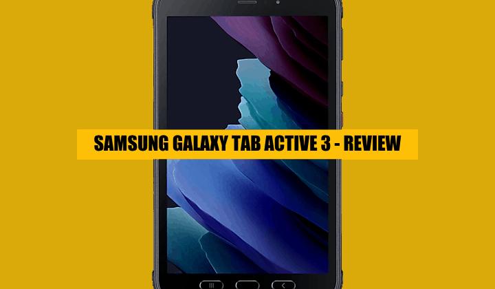 samsung galaxy tab active 3 REVIEW