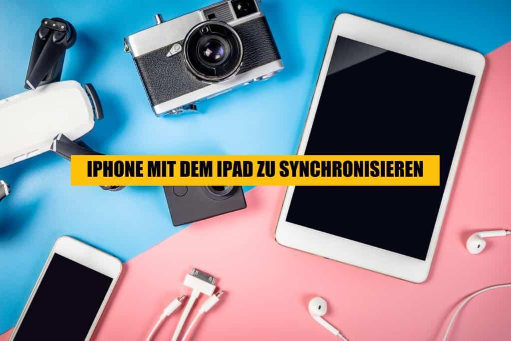 ipad & iphone sync